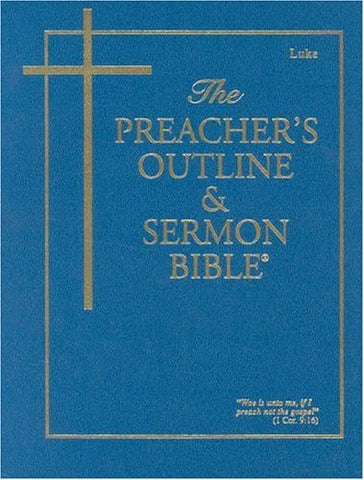Preacher's Outline & Sermon Bible-KJV-Luke