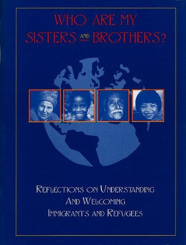 Who Are My Sisters and Brothers? (Publication / United States Catholic Conference))
