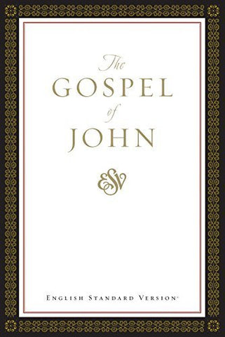 The Gospel of John ESV.