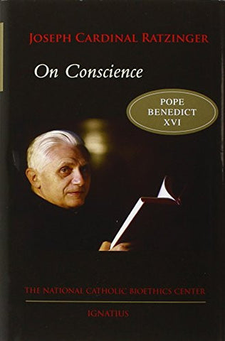 On Conscience (Bioethics & Culture)