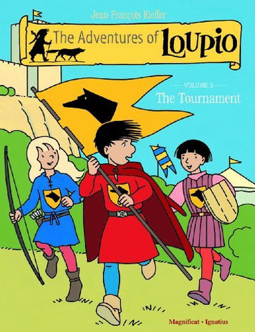 The Adventures of Loupio, Volume 3: The Tournament