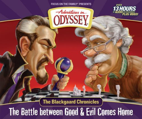 The Blackgaard Chronicles: The Battle between Good & Evil Comes Home (Adventures in Odyssey)