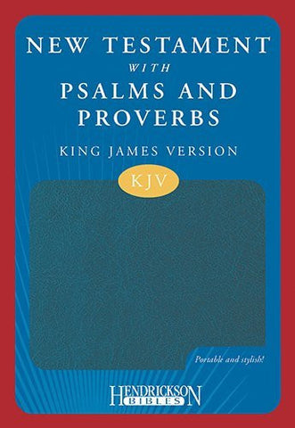 New Testament with Psalms & Proverbs-KJV