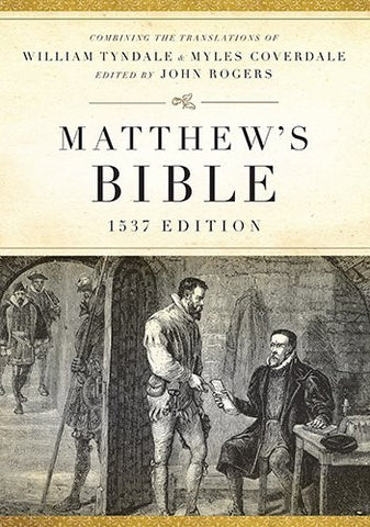 The Matthew's Bible: Black, Genuine Leather, a Facsimile of the 1537 Edition (Hendrickson Bibles)