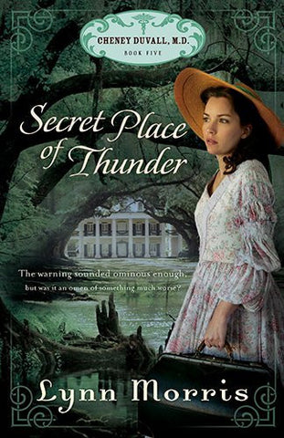 Secret Place of Thunder (Cheney Duvall, M.D.)