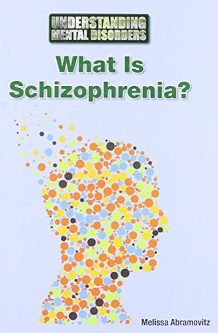 What Is Schizophrenia? (Understanding Mental Disorders)