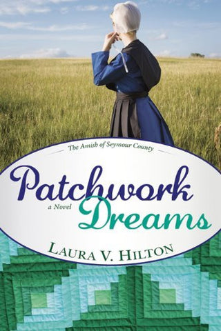 Patchwork Dreams (Amish of Seymour)