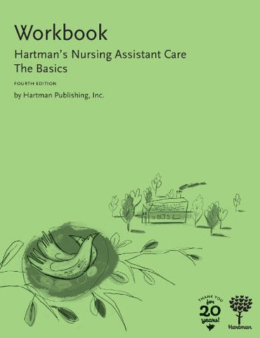 Workbook for Hartman's Nursing Assistant Care: The Basics, 4e