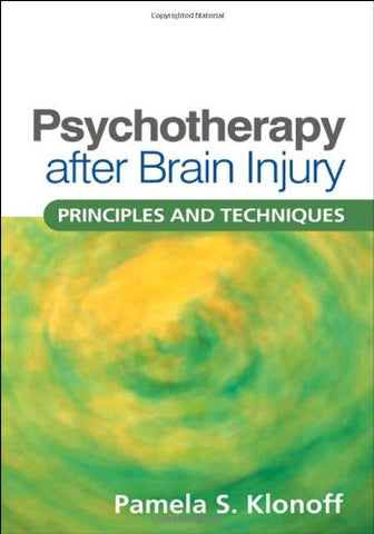 Psychotherapy after Brain Injury: Principles and Techniques