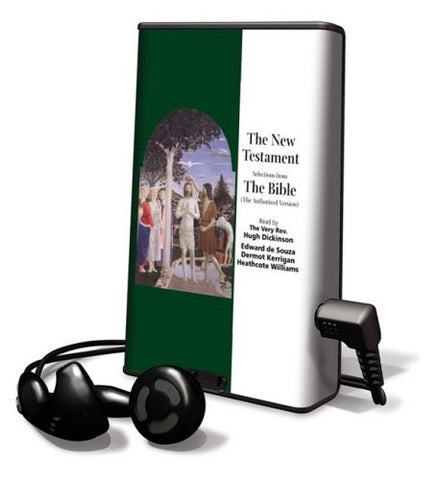 The New Testament: Selections from the Bible (the Authorized Version) [With Earphones] (Playaway Adult Nonfiction)