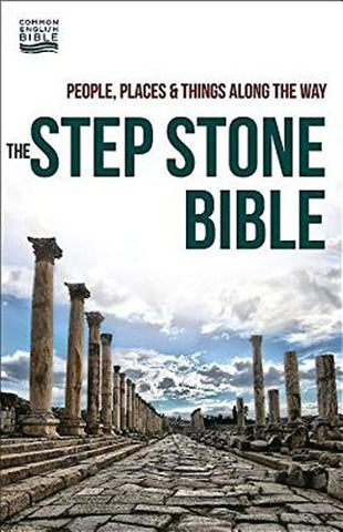 The Step Stone Bible: People, Places, & Things Along the Way