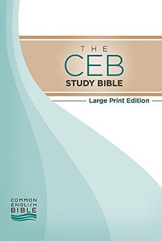 The CEB Study Bible Large Print