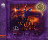 The Rise of the Wyrm Lord: The Door Within Trilogy - Book Two