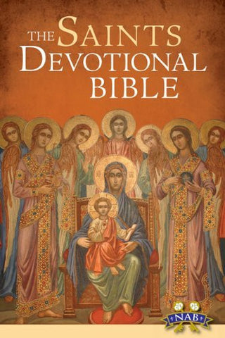 The Saints Devotional Bible: NABRE