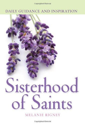 Sisterhood of Saints: Daily Guidance and Inspiration