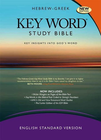 The Hebrew-Greek Key Word Study Bible: ESV Edition, Burgundy Genuine Leather Thumb-Indexed (Key Word Study Bibles)