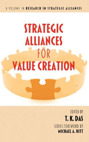 Strategic Alliances for Value Creation (Hc) (Research in Strategic Alliances)