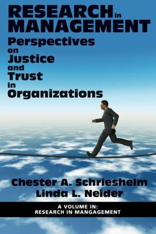 Research in Management: Perspectives on Justice and Trust in Organizations