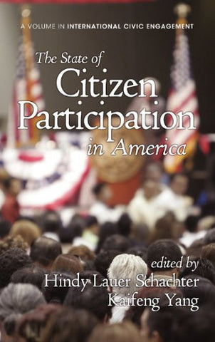 The State of Citizen Participation in America (Hc) (Research on International Civic Engagement)