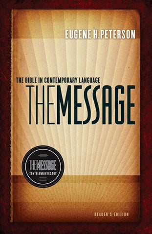 The Message 10th Anniversary Reader's Edition: The Bible in Contemporary Language (First Book Challenge)