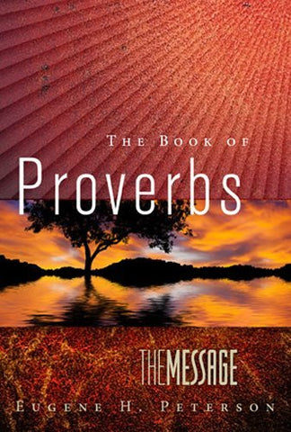 The Message The Book of Proverbs (First Book Challenge)