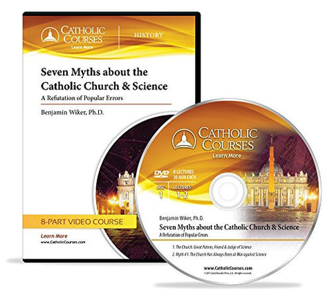 Seven Myths about the Catholic Church & Science (Audio CD): A Refutation of Popular Errors