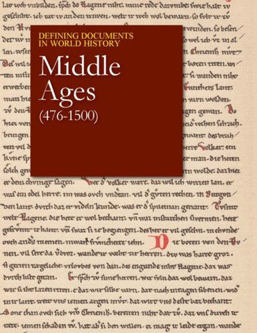 The Middle Ages (476-1500) (Defining Documents in World History)