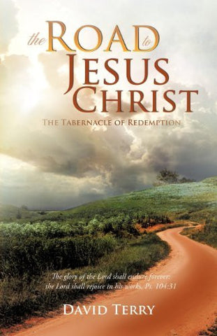 The Road To Jesus Christ