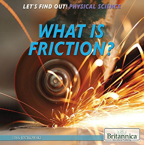 What Is Friction? (Let's Find Out! Physical Science)
