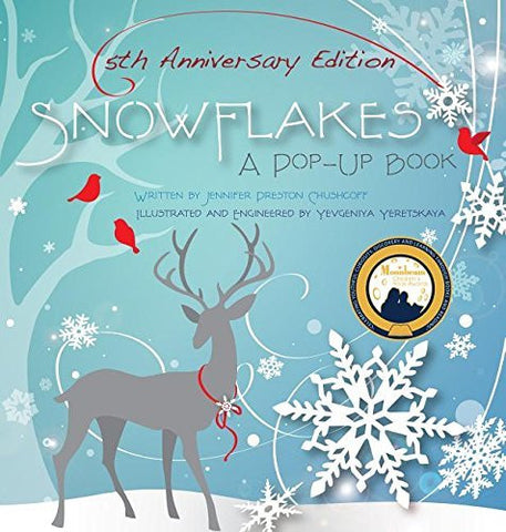 Snowflakes: A Pop-up Book; 5th Anniversary Edition