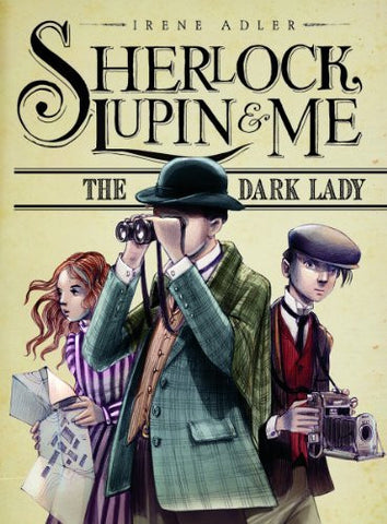 The Dark Lady (Sherlock, Lupin, and Me)