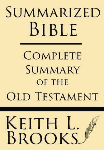 Summarized Bible: Complete Summary of the Old Testament