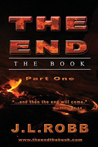 "The End the Book: Part One:  ""And then The End Will Come"""