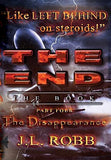 The End: The Book : Part Four :  The Disappearance
