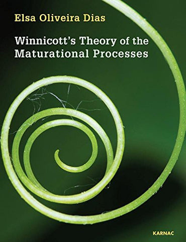 Winnicott's Theory of the Maturational Processes