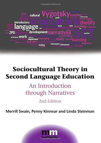 Sociocultural Theory in Second Language Education: An Introduction through Narratives (MM Textbooks)