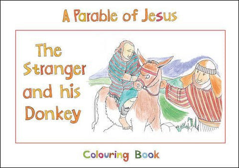 The Stranger And His Donkey: Book 1 (Bible Art)