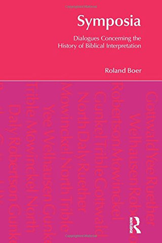 Symposia: Dialogues Concerning the History of Biblical Interpretation (BibleWorld)