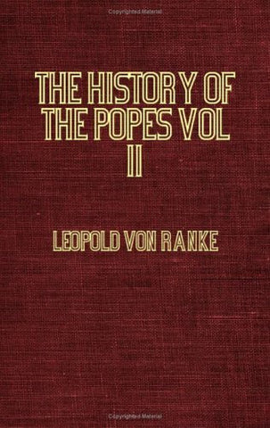 The History Of The Popes Vol II 1589 - 1689