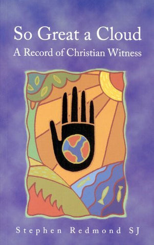 So Great a Cloud: A Record of Christian Witness