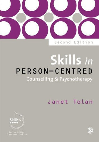 Skills in Person-Centred Counselling & Psychotherapy (Skills in Counselling & Psychotherapy Series)