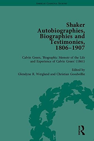 Shaker Autobiographies, Biographies and Testimonies, 1806-1907 (American Communal Societies)