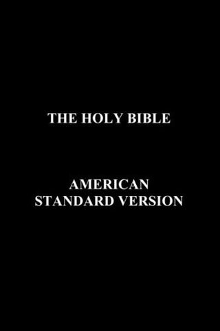 The Holy Bible: American Standard Version