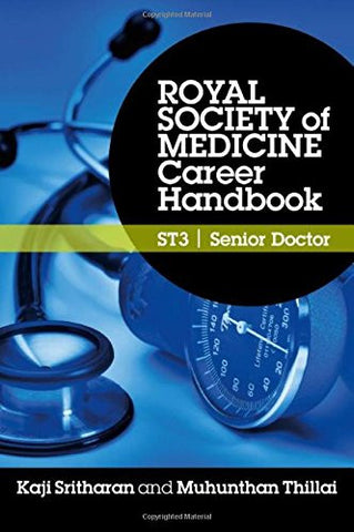 Royal Society of Medicine Career Handbook: ST3 - Senior Doctor