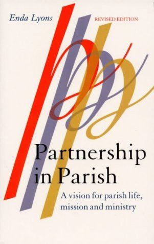 Partnership in Parish: A Vision for Parish Life, Mission and Ministry