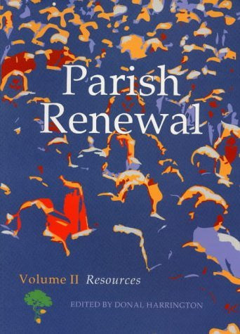 Parish Renewal: Volume II: Resources (Vol 2)