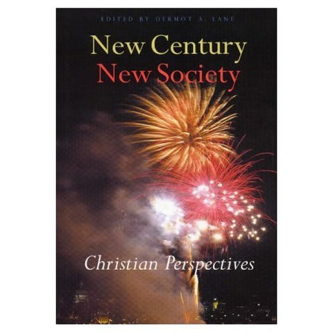 New Century, New Society: Christian Perspectives