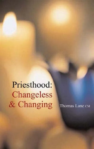 Priesthood: Changeless and Changing