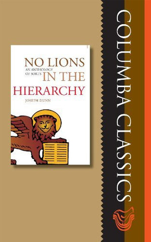 No Lions in the Hierarchy: An Anthology of Sorts (Columba Classics)