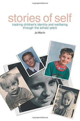 Stories of Self: Tracking Children's Identity and Wellbeing Through the School Years